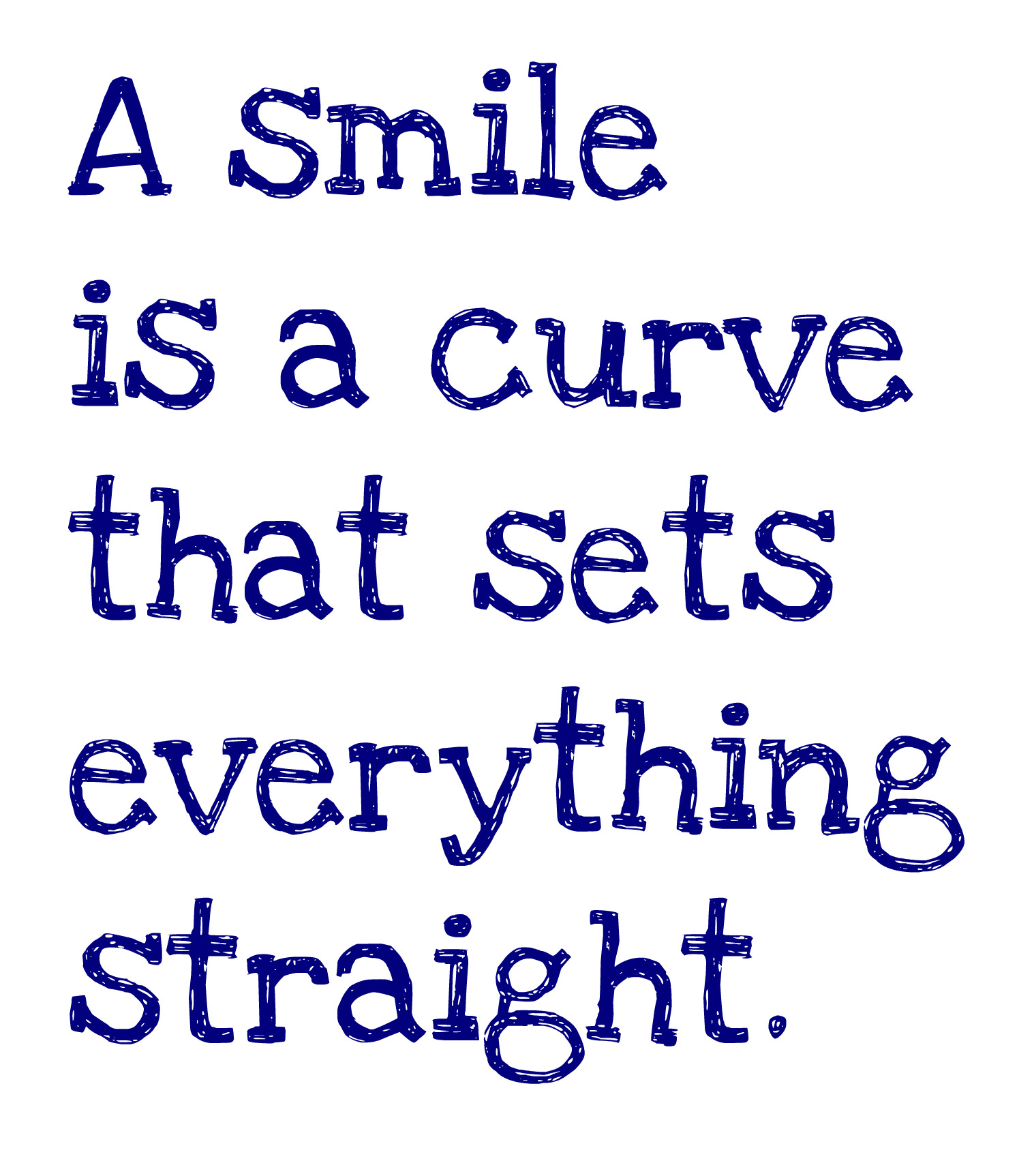 Quotes That Make You Smile Beauteous Quotes That Make You Smile  Quotes Of The Day